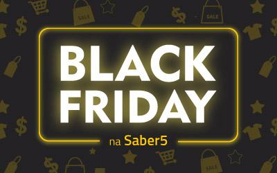 A Black Friday 2017 vem aí…